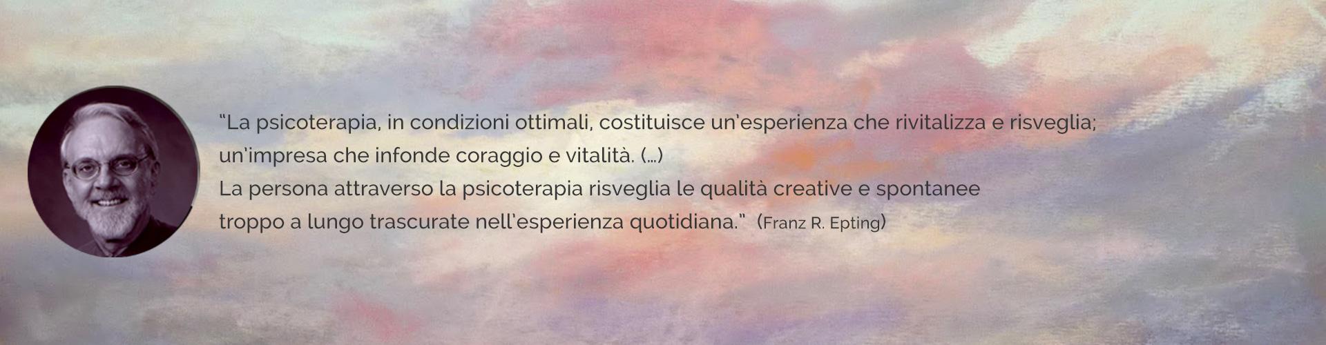 Psicologa Psicoterapeuta Bologna - Dott.ssa Maria Giulia Ponzellini - citazione Epting